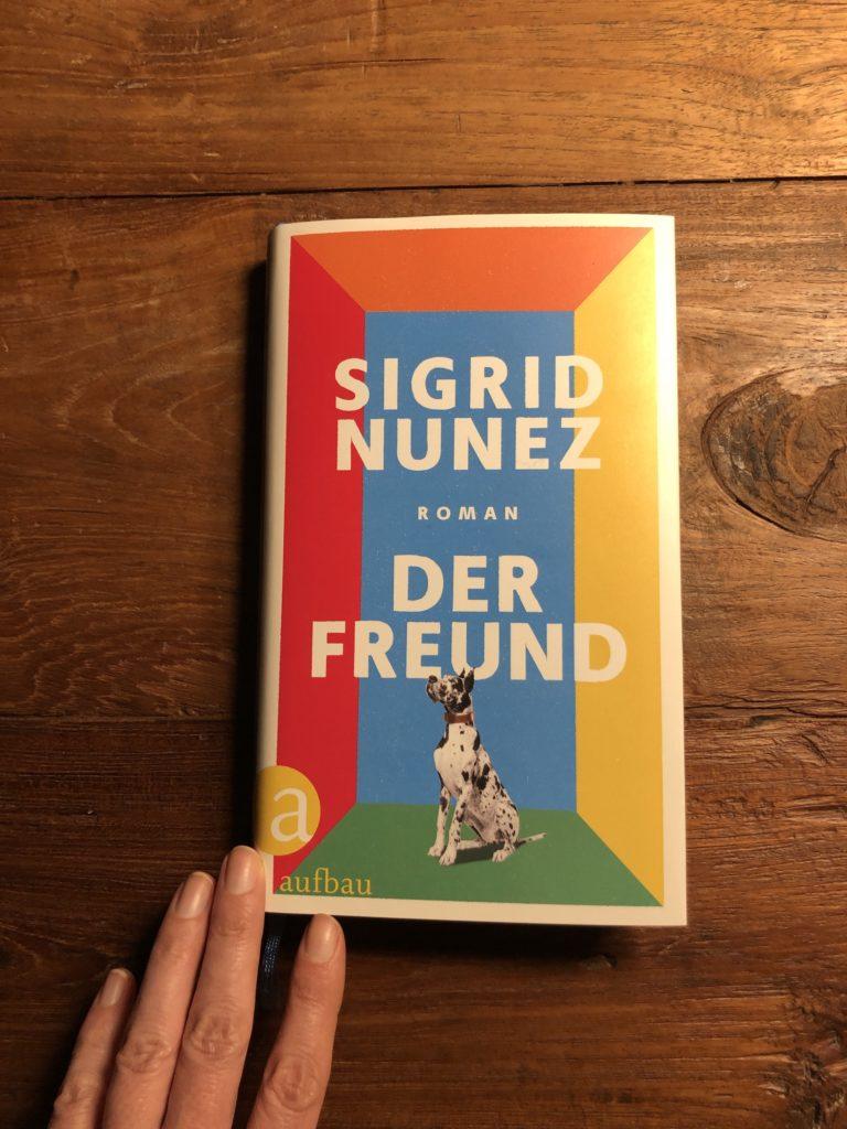 Sigrid Nunez - Der Freund, Bücher