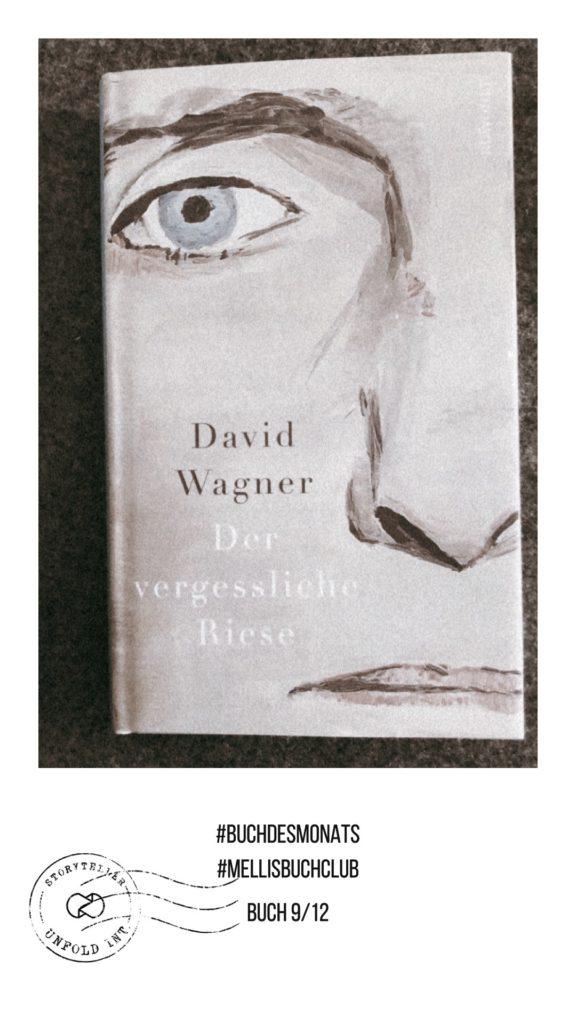 Der vergessliche Riese - David Wagner. Rowohlt Verlag